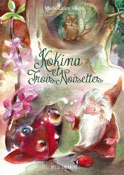 Kokina et trois-noisettes - Couverture - Format classique