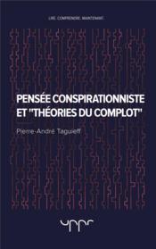 Pensée conspirationniste et théories du complot - Couverture - Format classique