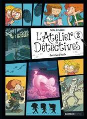 L'atelier détectives T.2 ; secrets d'école - Couverture - Format classique
