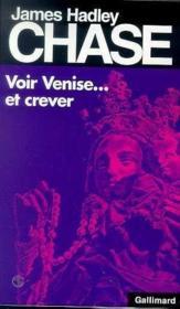 Voir Venise... et crever - Couverture - Format classique