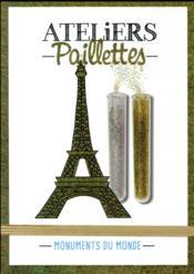 Atelier paillettes ; monuments du monde - Couverture - Format classique
