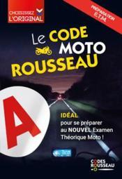 Code Rousseau ; moto (édition 2020) - Couverture - Format classique