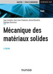 Mécanique des matériaux solides (3e édition) - Couverture - Format classique