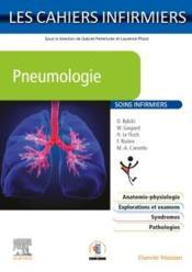 Les cahiers infirmiers ; pneumologie ; soins infirmiers - Couverture - Format classique