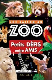 Une saison au zoo ; petits défis entre amis - Couverture - Format classique
