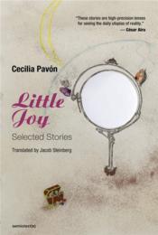Cecilia pavon little joy : selected stories /anglais - Couverture - Format classique