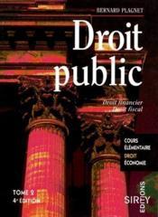 Droit public t.2 ; droit financier et droit fiscal (4e édition) - Couverture - Format classique