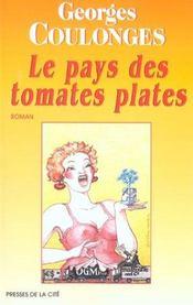 Le pays des tomates plates - Intérieur - Format classique