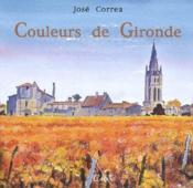 Couleurs de Gironde - Couverture - Format classique