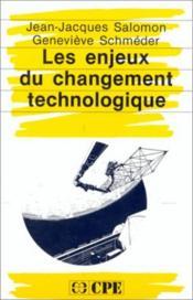Les enjeux du changement technologique - Couverture - Format classique