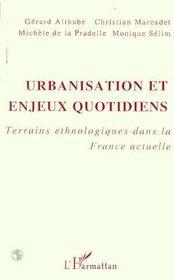 Urbanisation et enjeux quotidiens.terrains ethnolo - Intérieur - Format classique