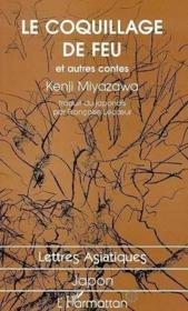 Le coquillage de feu ; et autres contes - Couverture - Format classique