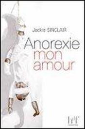 Anorexie mon amour - Couverture - Format classique
