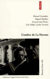 L'Ombre De La Havane - Couverture - Format classique