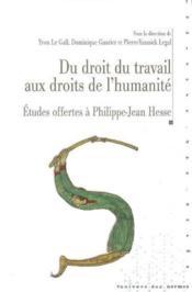Droit du travail aux droits de l humanite - Couverture - Format classique