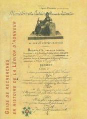 Guide De Recherches En Histoire De La Legion D'Honneur - Couverture - Format classique