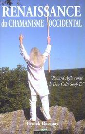 Renaissance Du Chamanisme Occidental - Intérieur - Format classique