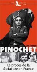 Pinochet ; le procès de la dictature en France - Couverture - Format classique