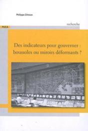Des indicateurs pour gouverner ; boussoles ou miroirs déformants ; recherche du Puca t.196 - Couverture - Format classique