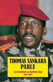 Thomas Sankara parle ; la révolution au Burkina Faso, 1983-1987 - Intérieur - Format classique