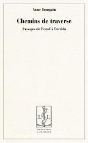 Chemins de traverse ; passages de Freud à Derrida - Couverture - Format classique