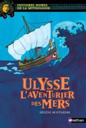 Ulysse ; l'aventurier des mers - Couverture - Format classique