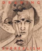 Drawing Surrealism /Anglais - Couverture - Format classique