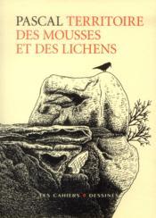 Territoire des mousses et des lichens - Couverture - Format classique