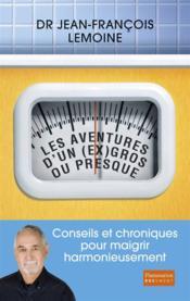 telecharger Les aventures d'un (ex)gros… ou presque livre PDF en ligne gratuit