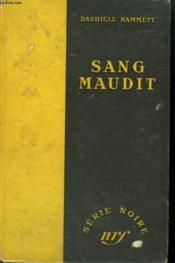 Sang Maudit. ( Dain Curse). Collection : Serie Noire Sans Jaquette N° 74 - Couverture - Format classique