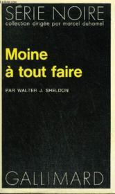 Collection : Serie Noire N° 1530 Moine A Tout Faire - Couverture - Format classique