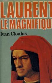 Laurent Le Magnifique. - Couverture - Format classique