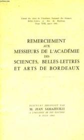 Remerciement Aux Messieurs De L'Academie Des Sciences, Belles-Lettres Et Arts De Bordeaux - Couverture - Format classique