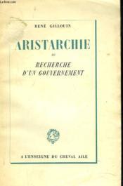 Aristarchie Ou Recherche D'Un Gouvernement - Couverture - Format classique