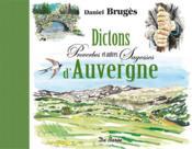 Dictons, proverbes et autres sagesses d'Auvergne - Couverture - Format classique