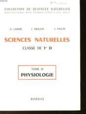 Sciences Naturelles - Tome Iii : Physiologie - Couverture - Format classique