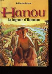 Hanou. La Legende D'Hanuman - Couverture - Format classique