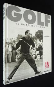 Golf. 50 histoires de golf - Couverture - Format classique