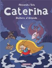 Caterina t.2 ; l'histoire d'Orlando - Couverture - Format classique