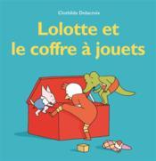 Lolotte et le coffre à jouets - Couverture - Format classique
