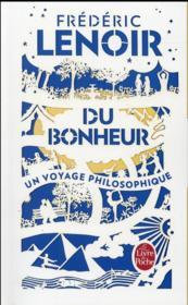 Du bonheur, un voyage philosophique - Couverture - Format classique