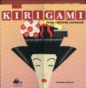 Kirigami, Petit Theatre Japonais - Couverture - Format classique