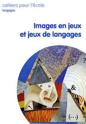 Images en jeux et jeux de langages - Couverture - Format classique