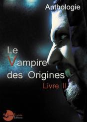 Le vampire des origines livre 2 - Couverture - Format classique