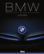 BMW ; un siècle d'excellence - Couverture - Format classique