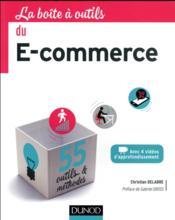 La Boite A Outils ; Du E-Commerce - Couverture - Format classique