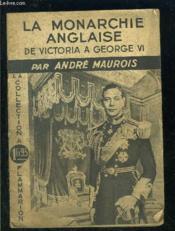 La Monarchie Anglaise- De Victoria A George Vi- Collection Directives - Couverture - Format classique
