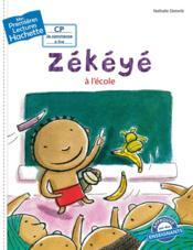 Mes premières lectures ; CP2 ; Zékéyé à l'école - Couverture - Format classique
