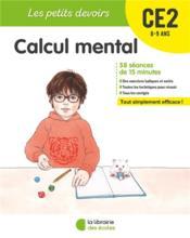 Les petits devoirs ; calcul mental ; CE2 (édition 2019) - Couverture - Format classique