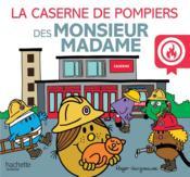 La caserne de pompiers des Monsieur Madame - Couverture - Format classique